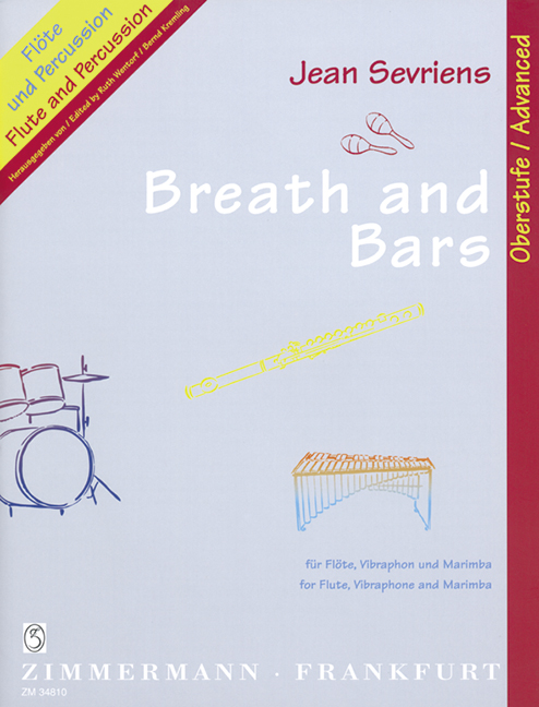 Breath and bars: für Flöte, Vibraphon und Marimba