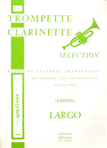 Largo: pour trompette (clarinette) et piano
