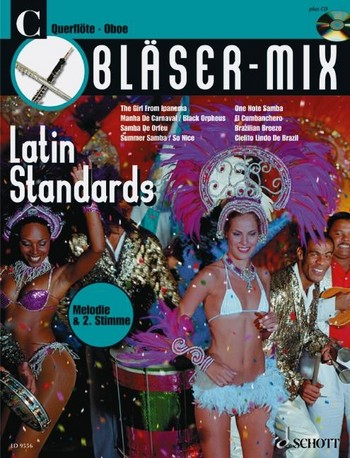 Bläser-Mix (+CD): Latin Standards für C-Instrumente