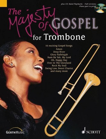 The Majesty of Gospel (+CD): for trombone