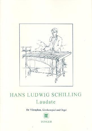 Laudate: für Vibraphon, Glockenspiel und Orgel