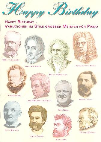 Happy Birthday - Variationen im Stile großer Meister: für Klavier