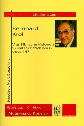 4 biblische Visionen opus.147: für Vibraphon und Orgel