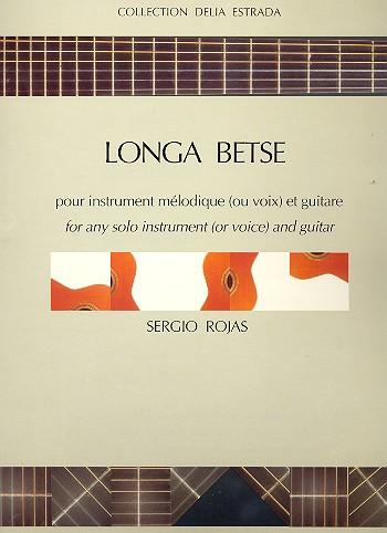 Longa betse: pour voix (instrument mélodique) et guitare