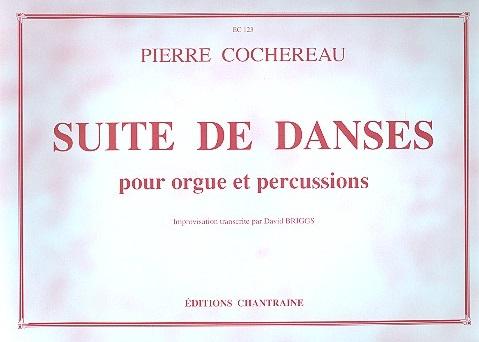 Suite de danses: pour orgue et percussions