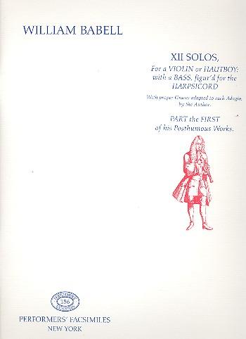 12 Solos for violin (hautboy): Violine und Bc (nicht ausgesetzt)