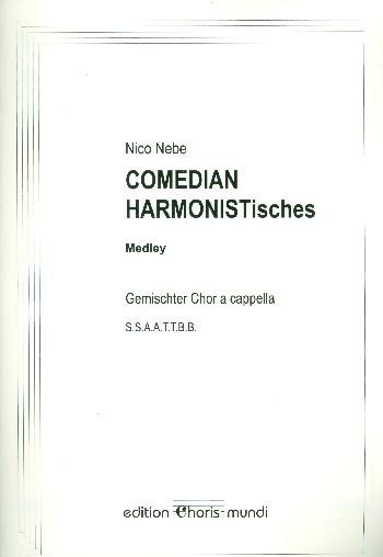 Comedian harmonistisches: Medley für gem Chor a cappella