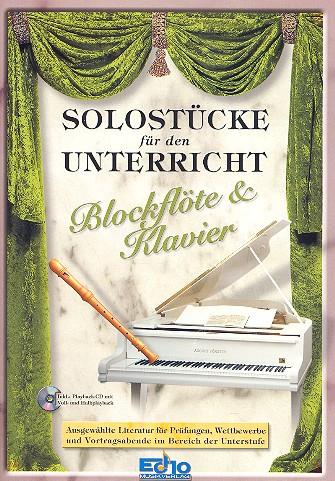 Solostücke für den Unterricht (+CD): für Blockflöte