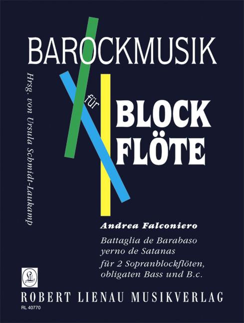 Battaglia de Barabaso: für 2 Sopranblockflöten, obligaten Bass und bc