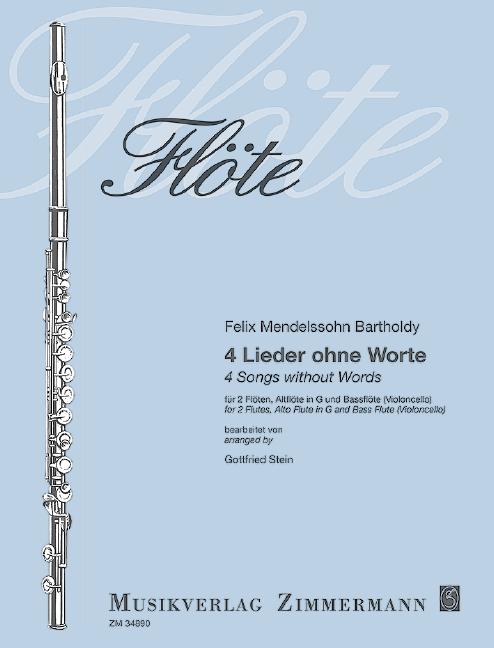 4 Lieder ohne Worte: für 2 Flöten, Altflöte in G und Baßflöte