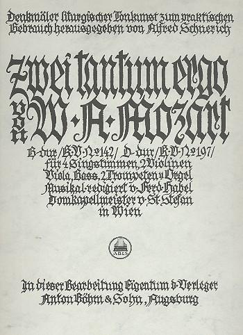 2 Tantum ergo KV142 und KV197: für gem Chor, Streicher, 2 Trompeten und Orgel (Pauke ad libitum)