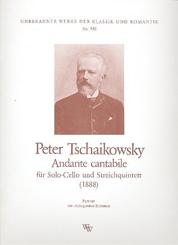 Tschaikowsky, Peter Iljitsch - Andante cantabile  :