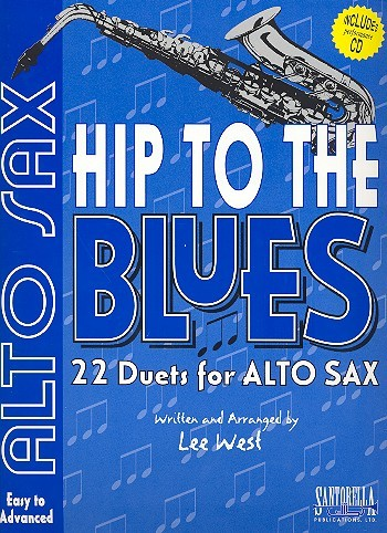 Hip to the Blues (+CD): for alto sax 22 jazz duets easy to advanced