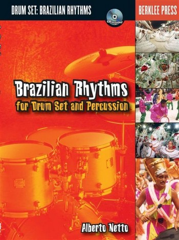 BRAZILIAN RHYTHMS (+CD): FOR DRUMSET AND PERCUSSION