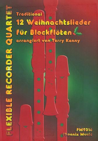 12 Weihnachtslieder: für 4 Blockflöten