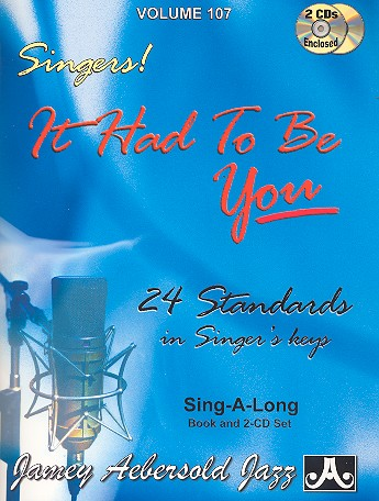 - It had to be you (+2 CD) : for voice