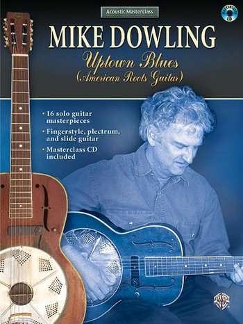 Mike Dowling: Uptown Blues (+CD) 16 solo guitar masterpieces