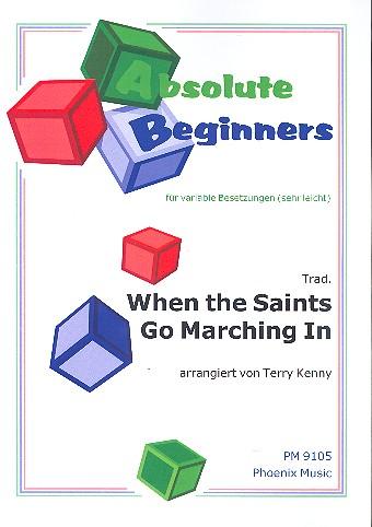 When the Saints go marching in: für variable Besetzung