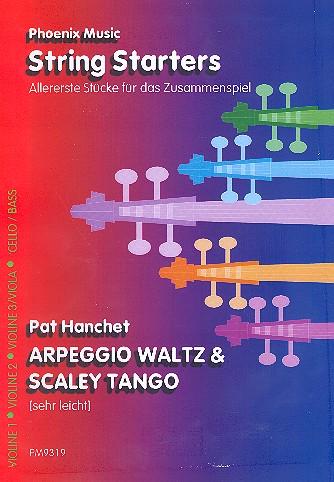 Arpeggio Waltz und Scaley Tango: für variabel Streicherbesetzung