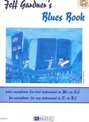 Blues book (+CD): pour saxophone ou tout instrument en mib et sib