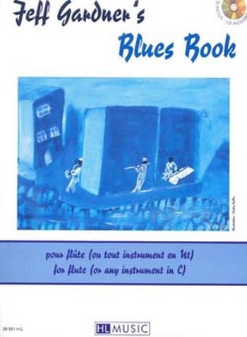 Blues book (+CD): pour flute ou tout instrument en ut