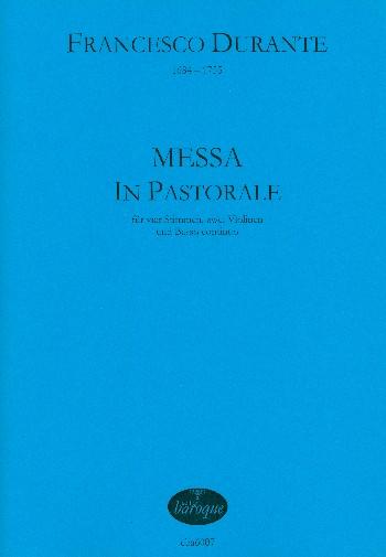 Messa in pastorale: für 4 Stimmen, 2 Violinen und Bc