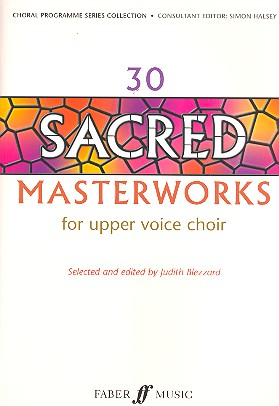30 sacred masterworks: for upper voice choir