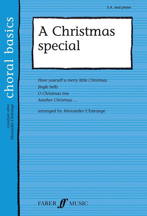 A Christmas Special: for female chorus and piano