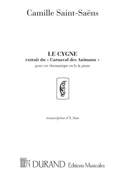 Le cygne: pour cor chromatique en fa et piano