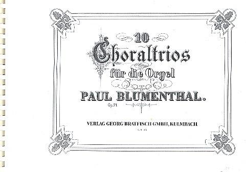10 Choraltrios op.71: für Orgel