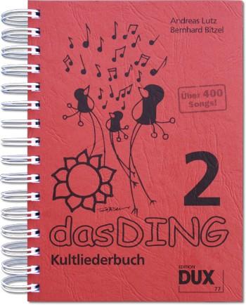 - Das Ding Band 2 : Kultliederbuch
