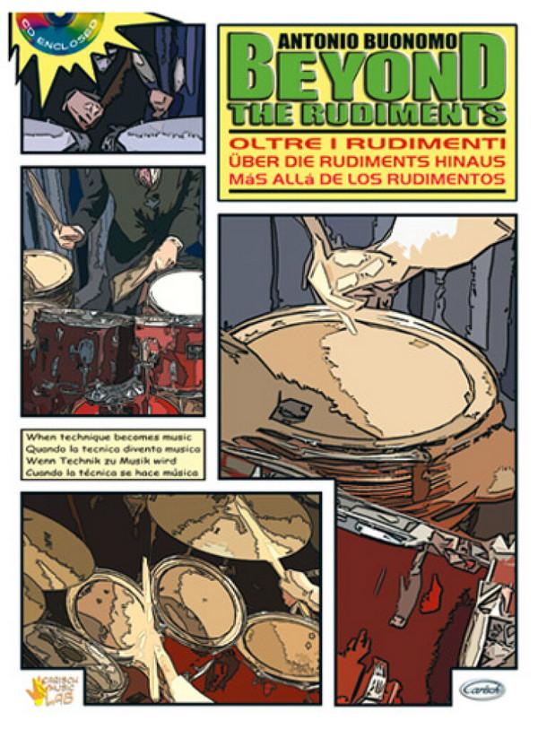 Beyond the rudiments (+CD): für Schlagzeug (Texte it/dt/sp/en)