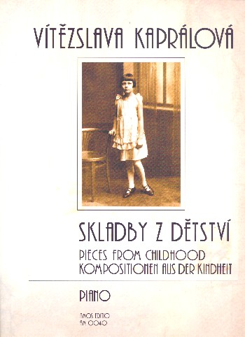 Skladby z detstvi: Pieces from Childhood for piano