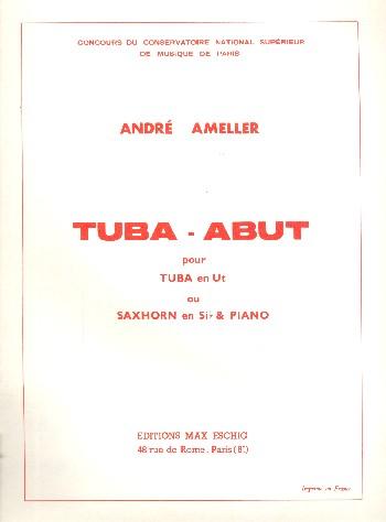 Tuba-Abut: pour tuba en ut (saxhornen si b) et piano