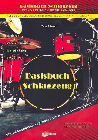 Börner, Tom - Basisbuch Schlagzeug (+gratis-mp3-Download) :
