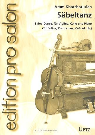 Khatchaturian, Aram - Säbeltanz : für Violine, Cello und Klavier