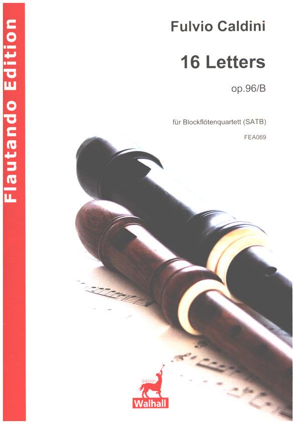 16 Letters op.96/b: für 4 Blockflöten (SATB) Partitur und Stimmen
