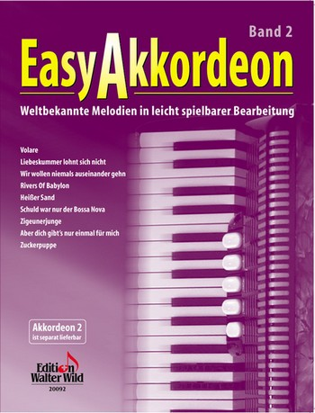 Easy Akkordeon Band 2: weltbekannte Melodien in leicht spielbarer Bearbeitung