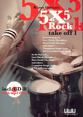 5 X 5 rock take off 1 (+CD-Rom, MP3): 5 songs in 4-5 Tempi