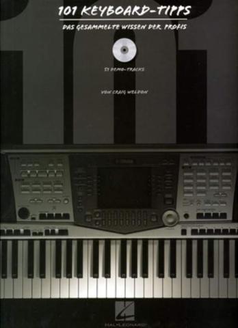 101 Keyboard-Tipps (+CD): das gesammelte Wissen der Profis