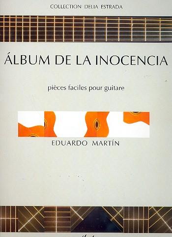 Martín, Eduardo - Album de la inocencia :