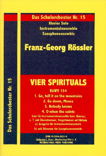 4 Spirituals RöWV154: für Instrumentalensemble Singstimmen ad lib, Partitur und Stimmen