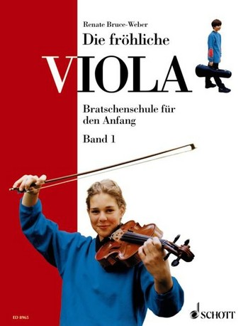Die fröhliche Viola Band 1: Bratschenschule für den Anfang
