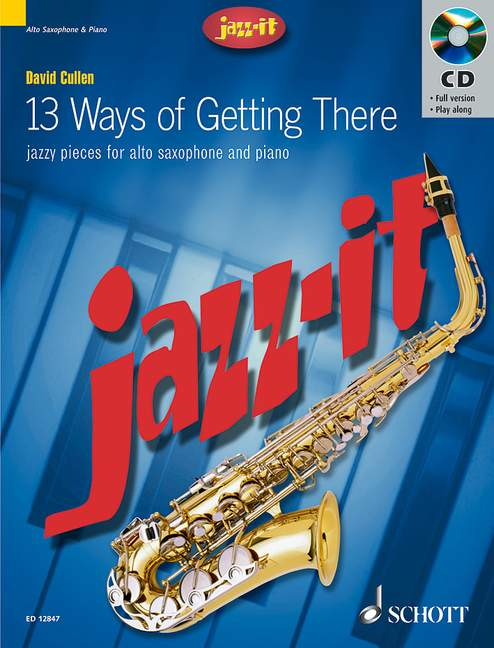 13 ways of getting there (+CD): for alto saxophone and piano
