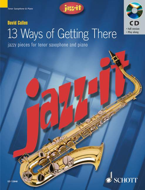 13 ways of getting there (+CD): for tenor saxophone and piano