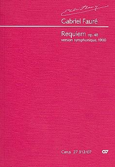 Fauré, Gabriel Urbain - Requiem op.48 : für Soli, gem Chor und