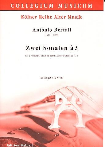 2 Sonaten a 3: für 2 Violinen, Viola, Viola da gamba (Fagott) und Bc