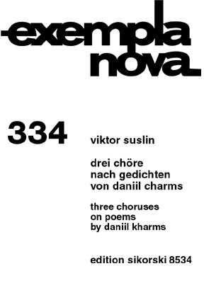 3 Chöre nach Gedichten von Daniil Charms: für Frauenchor a cappella, Chorpartitur