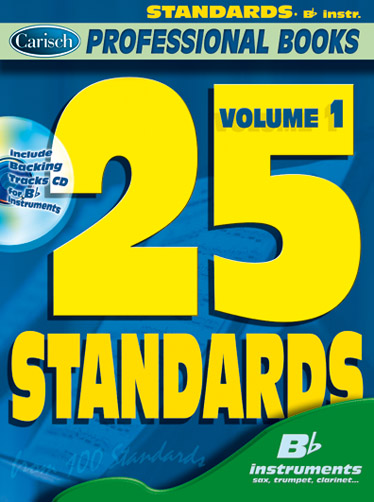 25 standards vol.1 (+CD): for b flat instruments
