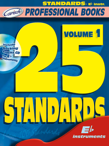 25 standards vol.1 (+CD): for e flat instruments